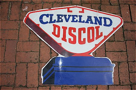 CLEVELAND DISCOL PUMP SIGN. - click to enlarge