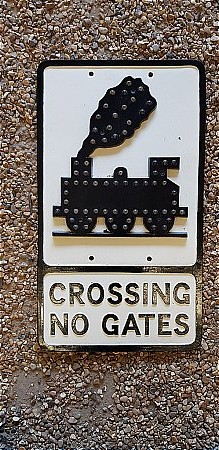 GROSSING NO GATES ROAD SIGN - click to enlarge