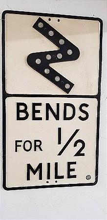 ROAD SIGN BENDS 1/2 MILE - click to enlarge