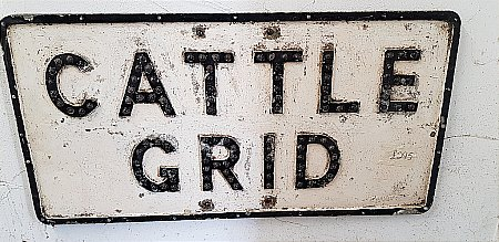 CATTLE GRID ROAD SIGN - click to enlarge